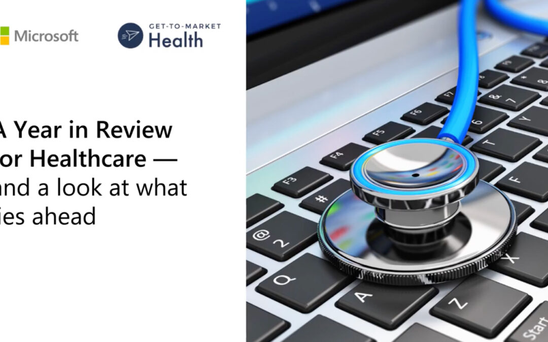 A Year in Review for Healthcare – A Fireside Chat with Microsoft Health's Chief Nursing Information Officer, Kathleen McGrow